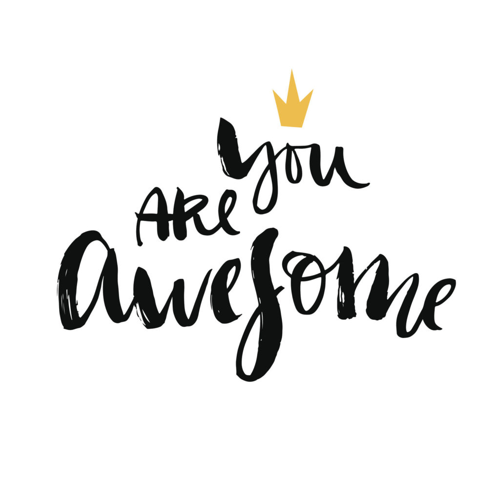 You Are Awesome: YOU ARE AWESOME