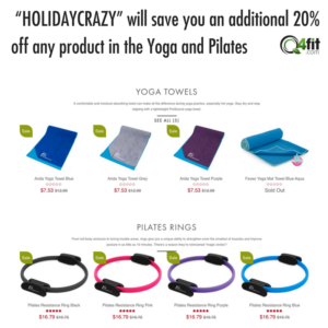 """""""HOLIDAYCRAZY"""" will save you an additional 20% off any product in the Yoga and Pilates"""